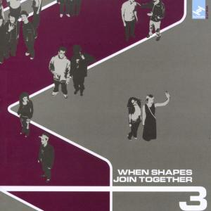 When Shapes Join Together, Vol. 3   Dodax.co.uk