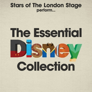 Stars of the London Stage Perform The Essential Disney Collection | Dodax.ca