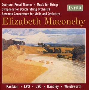 Elizabeth Maconchy: Overture, Proud Thames; Music for Strings; Symphony for Double String Orchestra and others | Dodax.es