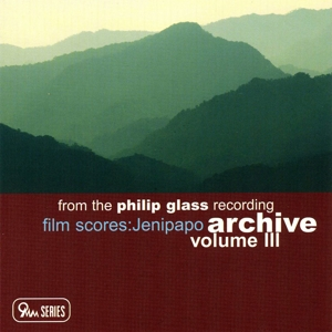 From the Philip Glass Recording Archive, Vol. 3: Jenipapo | Dodax.fr