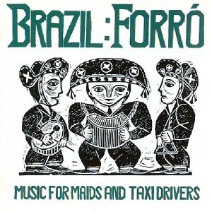 Brazil: Forro - Music Maids and Taxi Drivers | Dodax.es