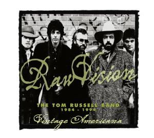 Raw Vision: The Tom Russell Band 1984-1994 | Dodax.com