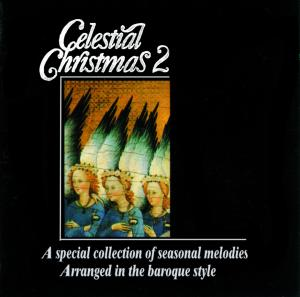 Celestial Christmas 2: A Special Collection of Seasonal Melodies | Dodax.es