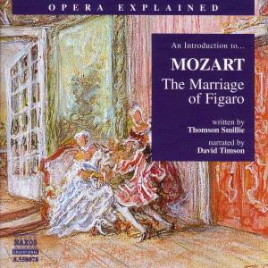 """Introduction to Mozart's """"The Marriage of Figaro"""" 