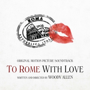 To Rome with Love [Original Motion Picture Soundtrack]   Dodax.ca