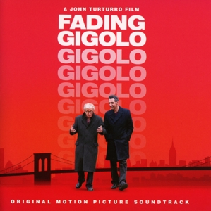 Fading Gigolo [Original Motion Picture Soundtrack] | Dodax.fr