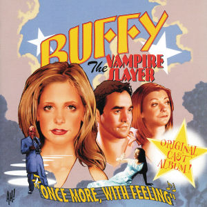 Buffy the Vampire Slayer: Once More, With Feeling [Original TV Soundtrack]   Dodax.nl