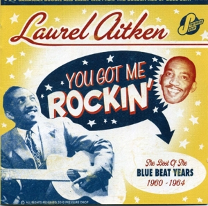 You Got Me Rockin': The Best of the Blue Beat Years 1960-1964 | Dodax.fr