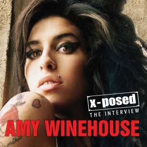 Amy Winehouse X-Posed: The Interview | Dodax.de