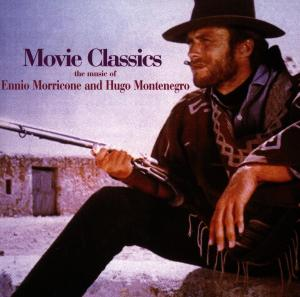 Movie Classics: The Music of Ennio Morricone & Hugo Montenegro | Dodax.co.uk