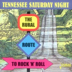 Tennessee Saturday Night: The Rural Route to Rock 'N' Roll | Dodax.es