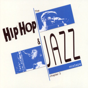 HIP HOP AND JAZZ MIXTAPE CHAPTER 3 | Dodax.ch
