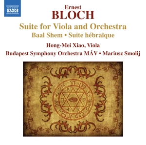 Bloch: Suite for Viola and Orchestra; Baal Shem; Suite hébraïque | Dodax.ch