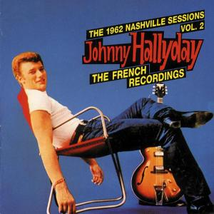 1962 Nashville Sessions, Vol. 2: The French Recordings | Dodax.fr