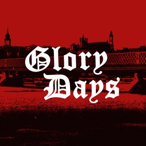 GLORY DAYS EP | Dodax.es