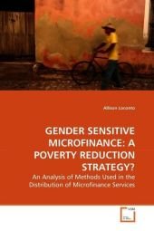 GENDER SENSITIVE MICROFINANCE: A POVERTY REDUCTION STRATEGY? - Allison Loconto