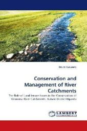 Conservation and Management of River Catchments - Bruce Rukundo