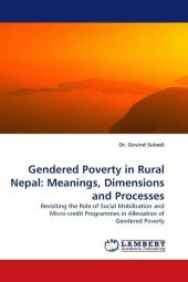 Gendered Poverty in Rural Nepal: Meanings, Dimensions and Processes - Govind Subedi