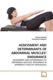 ASSESSMENT AND DETERMINANTS OF ABDOMINAL MUSCLES' ENDURANCE - Chidozie Mbada