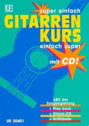 Gitarrenkurs, super einfach, einfach super, m. Audio-CD | Dodax.at