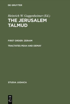 The Jerusalem Talmud. First Order: Zeraim / Tractates Peah and Demay   Dodax.pl