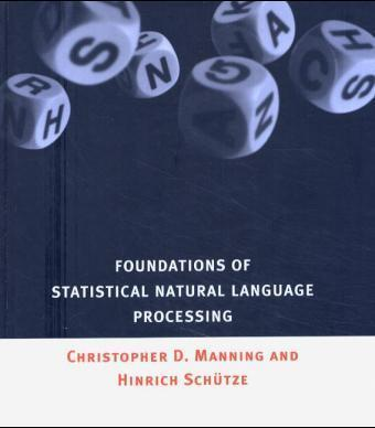 Foundations of Statistical Natural Language Processing   Dodax.co.uk