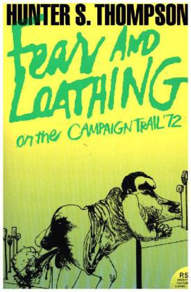 Fear and Loathing, On the Campaign Trail '72 | Dodax.pl
