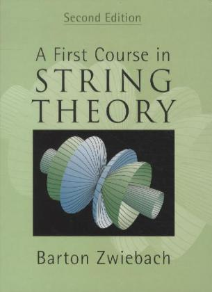 A First Course in String Theory | Dodax.at
