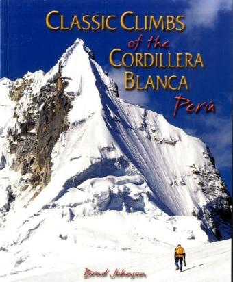 Classic Climbs of the Cordillera Blanca, Peru | Dodax.ch
