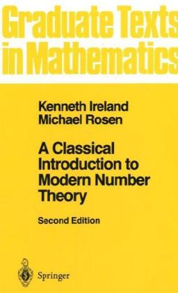 A Classical Introduction to Modern Number Theory | Dodax.at