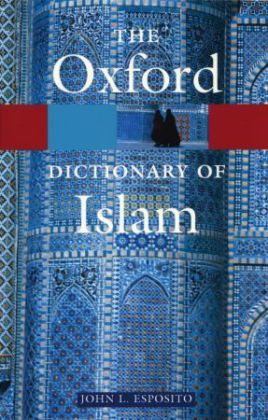 The Oxford Dictionary Of Islam | Dodax.pl