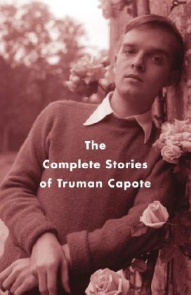 The Complete Stories of Truman Capote | Dodax.ch