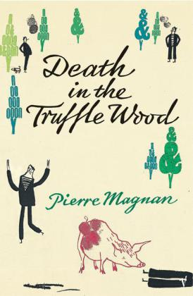 Death in the Truffle Wood | Dodax.at