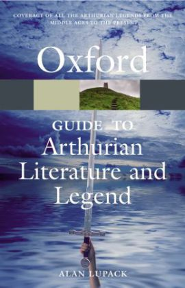 Oxford Guide to Arthurian Literature and Legend | Dodax.co.uk