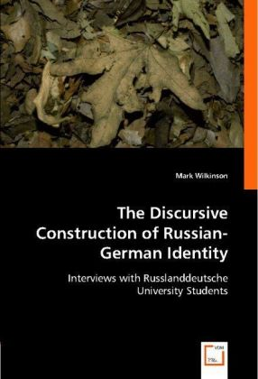 The Discursive Construction of Russian-German Identity | Dodax.it