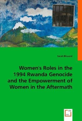 Women's Roles in the 1994 Rwanda Genocide and the Empowerment of Women in the Aftermath | Dodax.de