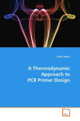A Thermodynamic Approach to PCR Primer Design | Dodax.at