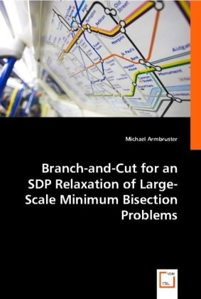 Branch-and-Cut for an SDP Relaxation of Large-Scale Minimum Bisection Problems | Dodax.de
