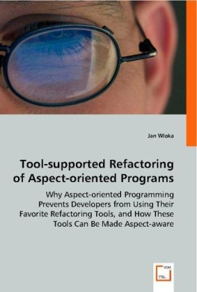 Tool-supported Refactoring of Aspect-oriented Programs | Dodax.ch