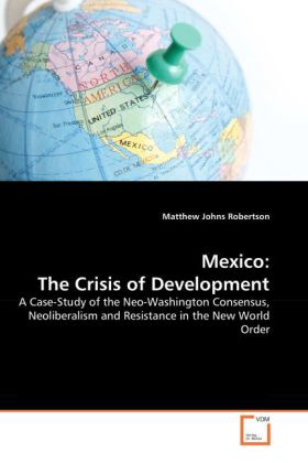 Mexico: The Crisis of Development | Dodax.at