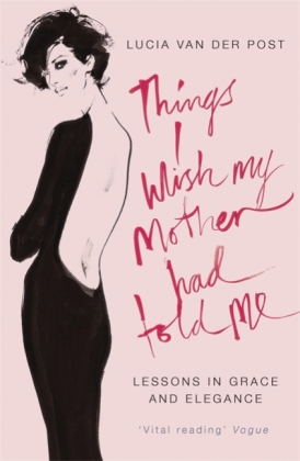 Things I Wish My Mother Had Told Me | Dodax.ch