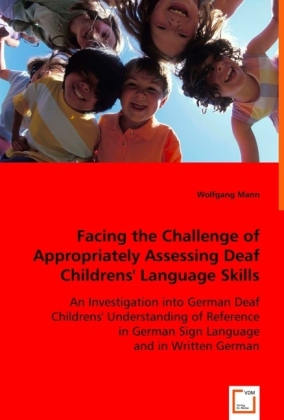 Facing the Challenge of Appropriately Assessing Deaf Childrens' Language Skills | Dodax.pl