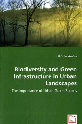 Biodiversity and Green Infrastructure in Urban Landscapes | Dodax.de