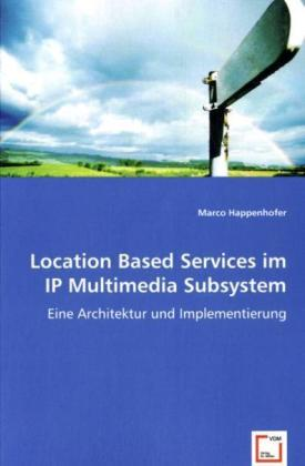 Location Based Services im IP Multimedia Subsystem | Dodax.ch