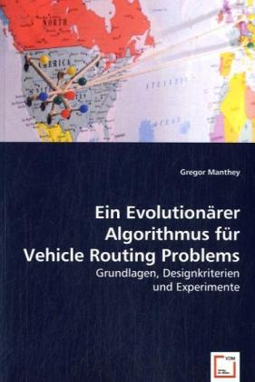 Ein Evolutionärer Algorithmus für Vehicle Routing Problems | Dodax.at
