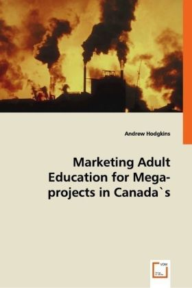Marketing Adult Education for Mega-projects in Canada's North | Dodax.de