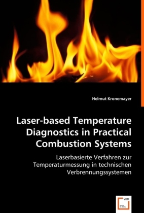 Laser-based Temperature Diagnostics in Practical Combustion Systems | Dodax.de