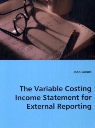 The Variable Costing Income Statement for External Reporting | Dodax.fr
