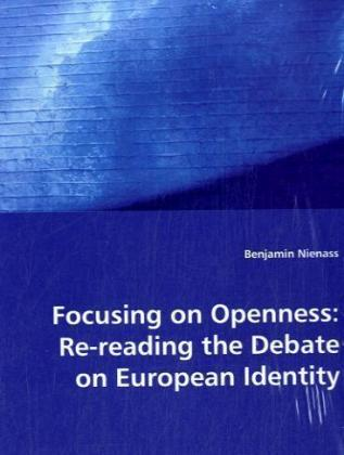 Focusing on Openness: Re-reading the Debate on EuropeanIdentity | Dodax.fr