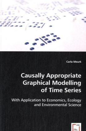 Causally Appropriate Graphical Modelling of Time Series | Dodax.at
